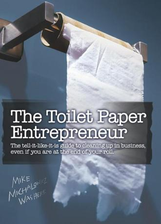 The Toilet Paper Entrepreneur by Mike Michalowicz. 1st Chapter