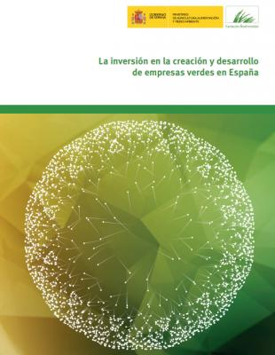 """Informe """"La inversión en la Creación y desarrollo de empresas verdes en España"""""""